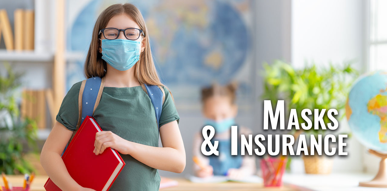 masks and insurance